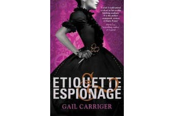 Etiquette and Espionage - Number 1 in series