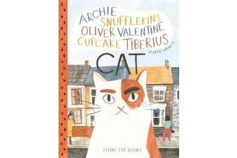 Archie Snufflekins Oliver Valentine Cupcake Tiberius Cat
