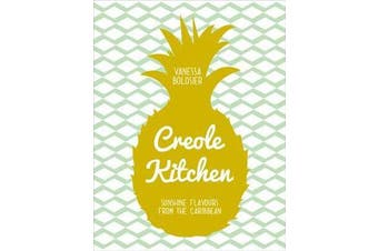 Creole Kitchen - Sunshine Flavours From the Caribbean