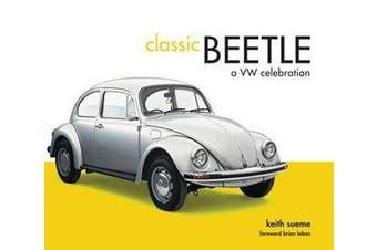 Classic Beetle - A VW Celebration
