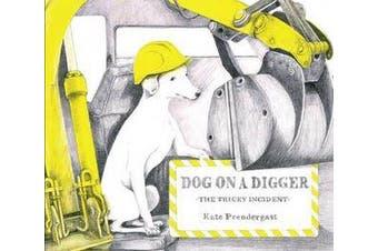 Dog On A Digger