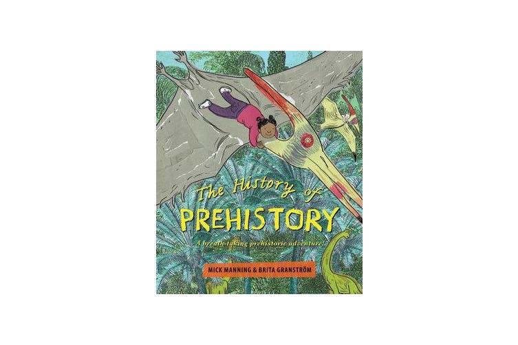 The History of Prehistory - An adventure through 4 billion years of life on earth!