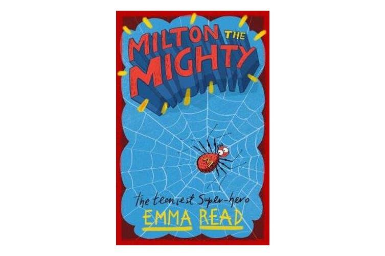 Milton the Mighty