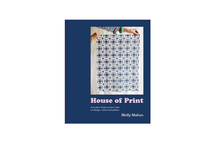 House of Print - A modern printer's take on design, colour and pattern