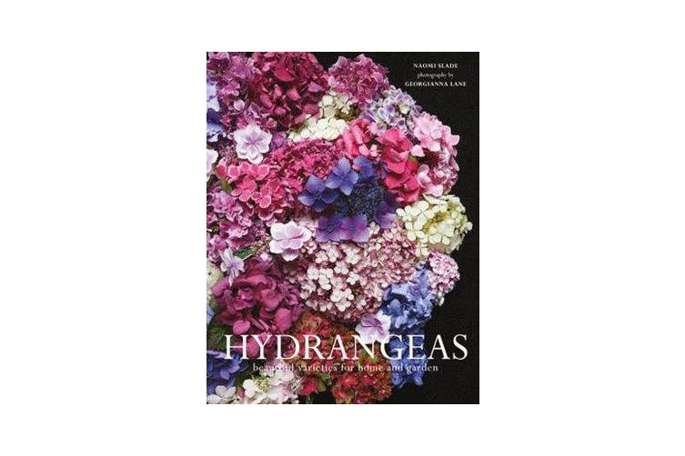 Hydrangeas - Beautiful varieties for home and garden