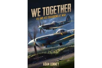 We Together - 451 and 453 Squadrons at War