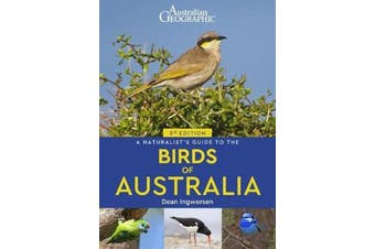 A Naturalist's Guide to the Birds of Australia (3rd edition)