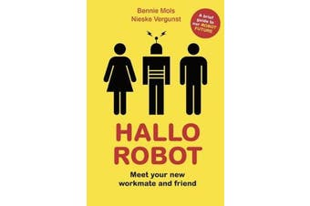 Hallo Robot - Meet Your New Workmate and Friend