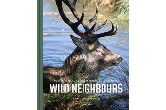 Wild Neighbours - Portraits of London's Magnificent Creatures