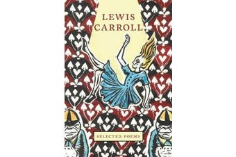 Lewis Carroll - Selected Poems