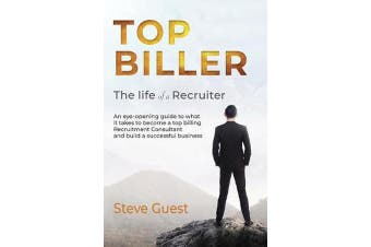 Top Biller - The Life of a Recruiter