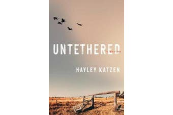 Untethered - A Memoir
