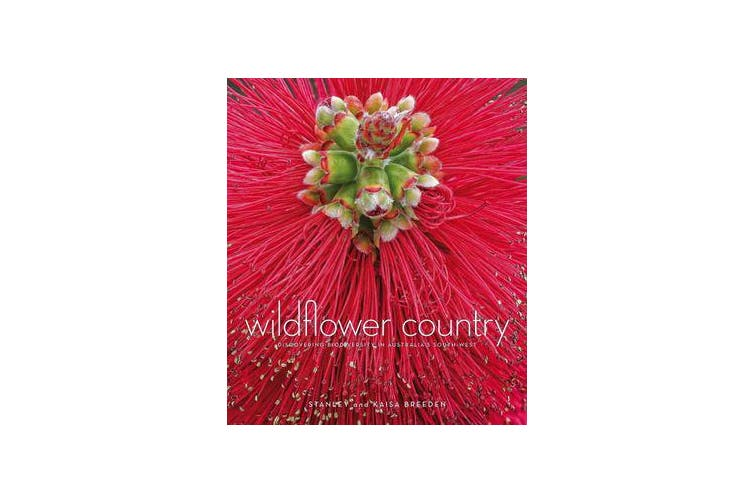 Wildflower Country - Discovering Biodiversity in Australia's Southwest