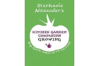 Kitchen Garden Companion - Growing