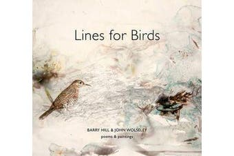 Lines for Birds - Poems and Paintings
