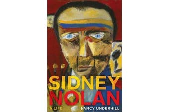 Sidney Nolan - A Life