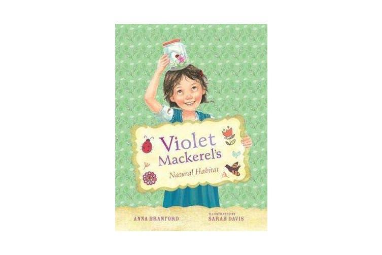 Violet Mackerel's Natural Habitat (Book 3)