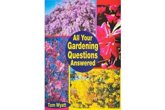 All Your Gardening Questions Answered