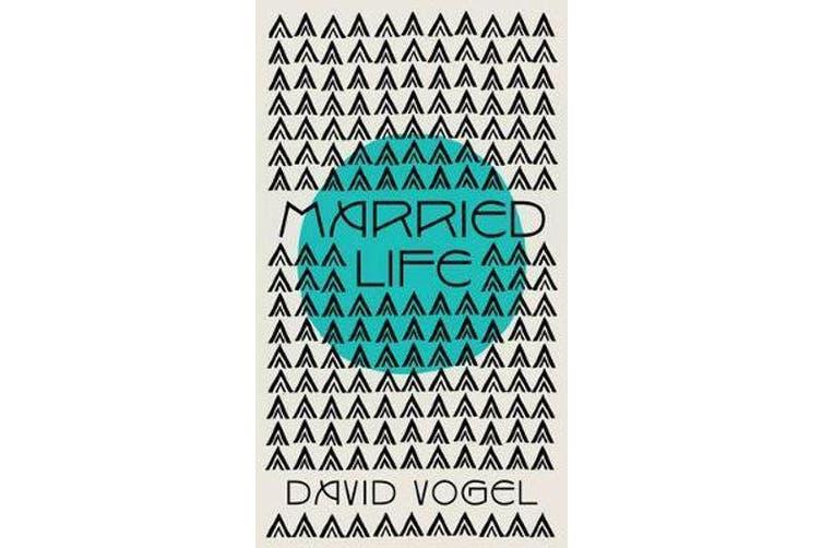 Married Life - a novel
