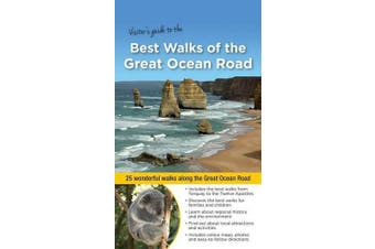 Best Walks of the Great Ocean Road - 25 Wonderful Walks Along the Great Ocean Road