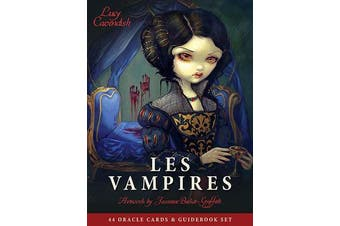 Les Vampires Oracle - Ancient Wisdom and Healing Messages from the Children of the Night