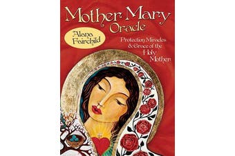 Mother Mary Oracle - Protection Miracles & Grace of the Holy Mother
