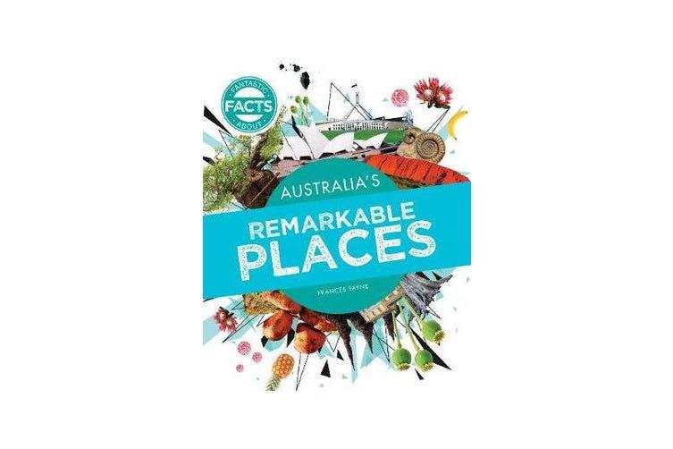 Australia's Remarkable Places