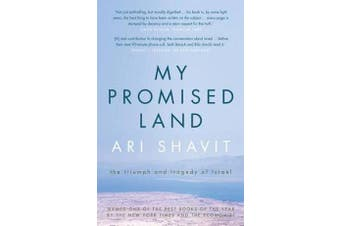 My Promised Land - The Triumph and Tragedy of Israel