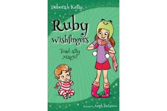 Ruby Wishfingers - Toad-Ally Magic