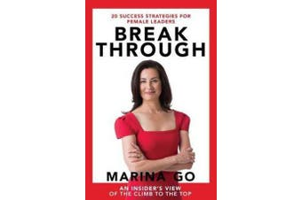 Break Through - 20 Success Strategies For Female Leaders