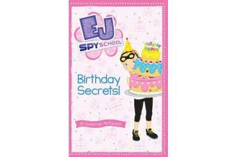 EJ Spy School - #9 Birthday Secrets