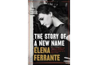 The Story of a New Name - The Neapolitan Novels, Book Two