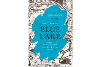 Blue Lake - Finding Dudley Flats and the West Melbourne Swamp