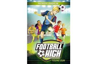Football High 1 - Young Gun