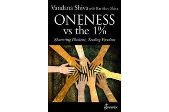 Oneness vs the 1% - Shattering Illusions, Seeding Freedom
