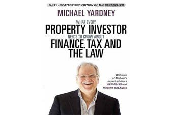 What Every Property Investor Needs to Know About Finance, Tax and the La