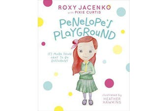 Penelope's Playground - It's More Than Okay to be Different
