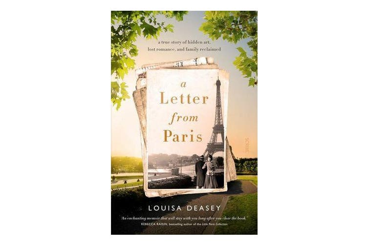 A Letter from Paris - a true story of hidden art, lost romance, and family reclaimed