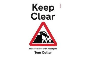 Keep Clear - My adventures with Asperger's