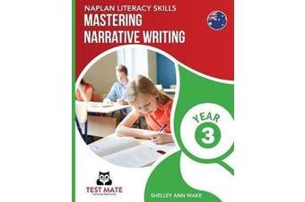 NAPLAN LITERACY SKILLS Mastering Narrative Writing Year 3