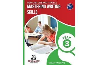 NAPLAN LITERACY SKILLS Mastering Writing Skills Year 3