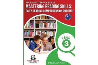 NAPLAN LITERACY SKILLS Mastering Reading Skills Year 3 - Daily Reading Comprehension Practice