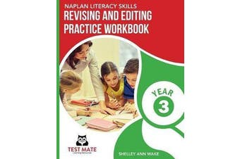 NAPLAN LITERACY SKILLS Revising and Editing Practice Workbook Year 3 - Develops Language and Writing Skills