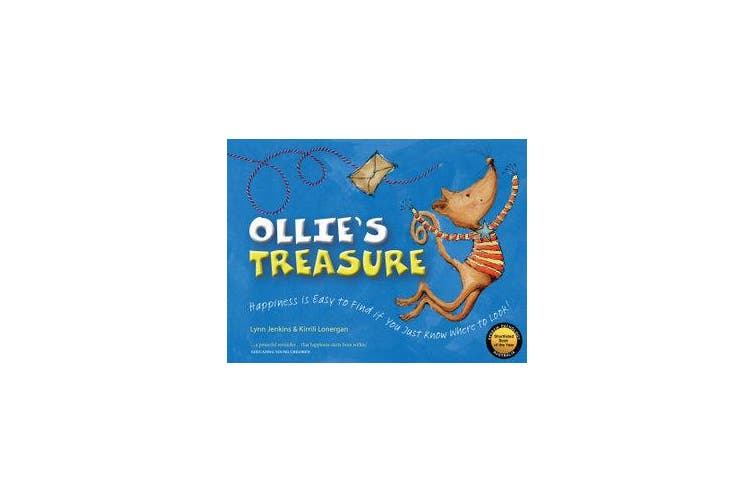Ollie's Treasure - Happiness is Easy to Find if You Just Know Where to Look!