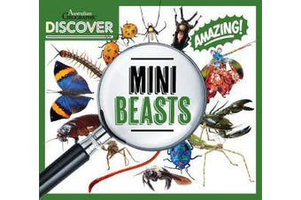 Australian Geographic Discover - Minibeasts