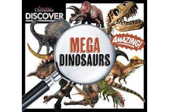 Australian Geographic Discover - Mega Dinosaurs