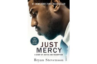 Just Mercy (Film Tie-In Edition) - A story of justice and redemption