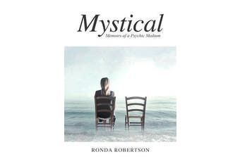 Mystical - Memoirs of a Psychic Medium