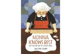 Nonna Knows Best