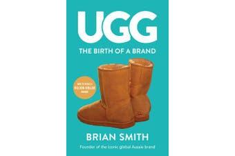 Ugg - The Birth of a Brand